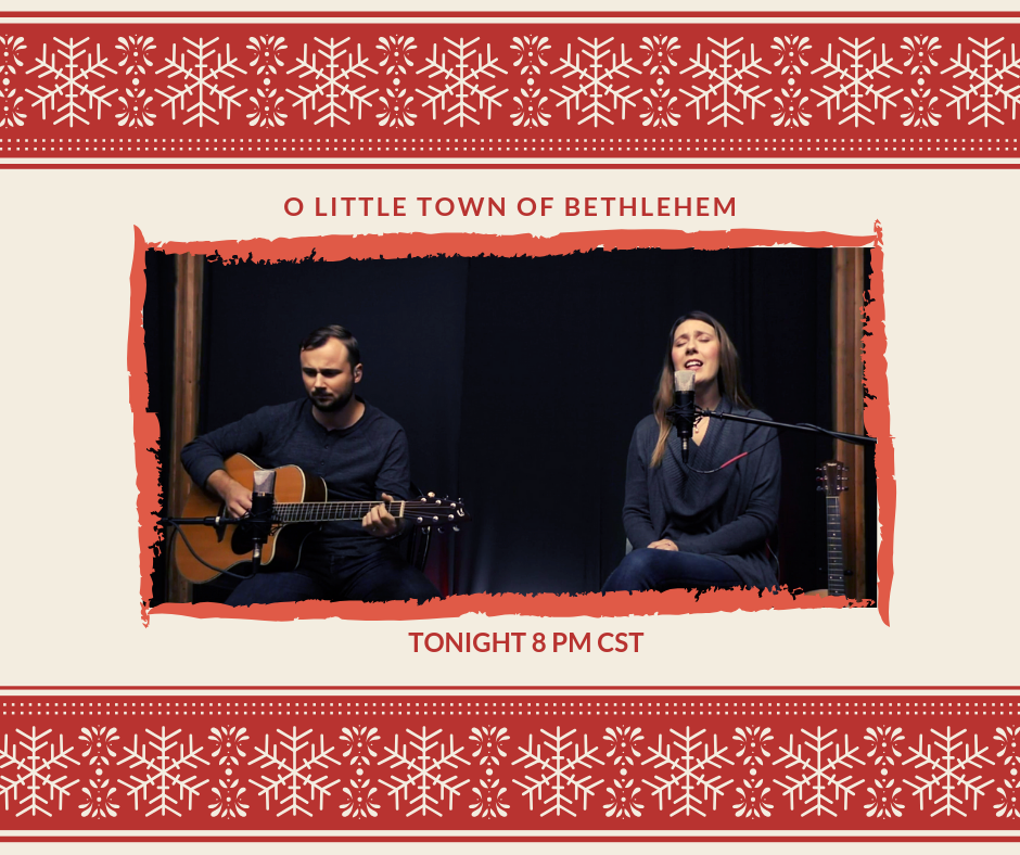 O Little Town of Bethlehem - Carriage House Worship