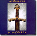 The Psalm Series Vol. 1 - Sword of the Spirit