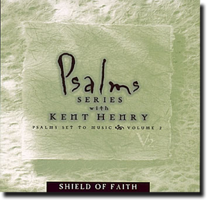 The Psalm Series Vol. 2 - Sheild of Faith