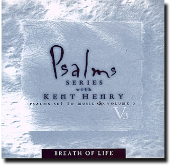 The Psalm Series Vol. 3 - Breath of Life
