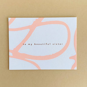 Beautiful Sister Greeting Card