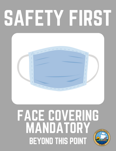 Safety-First - Face Covering Mandatory Beyond This Point