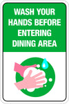 Please Wash Hands Before Entering Dining Area