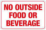 No Outside Food Or Beverage