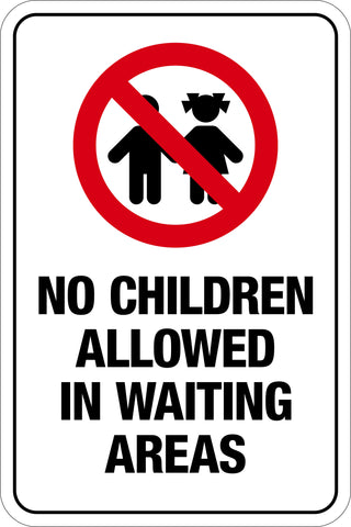 No Children Allowed In Waiting Areas