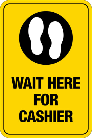 Wait Here For Cashier