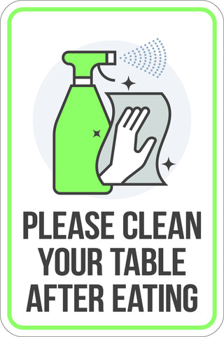 Please Clean Your Table After Eating