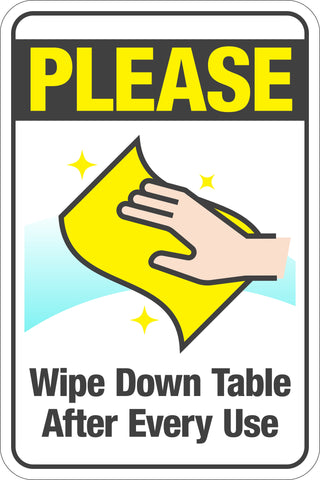 Please Clean Your Table After Every Use W/ Hand