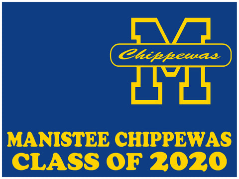 Manistee High School Senior 2020 Yard Sign - Custom 18″ Tall x 24″ Wide