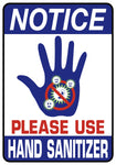 Notice - Please Use Hand Sanitizer