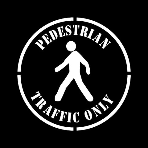 Pedestrian Traffic Only Stencil