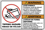Warning - Load Evenly, Container must be placed on hard level Surface.