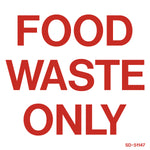 Food Waste Only