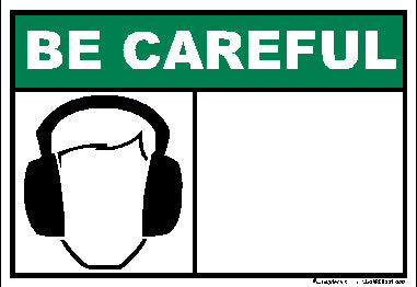 Be Careful Ear Protection -Blank Decal