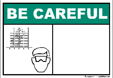 Be Careful Guards And Goggles -Blank Decal