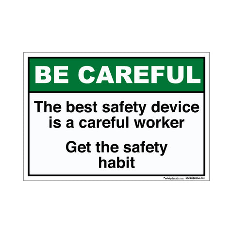 Be Careful- Careful Worker Decal