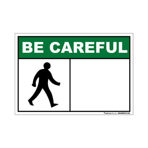 Be Careful -Walking Man -Blank Decal