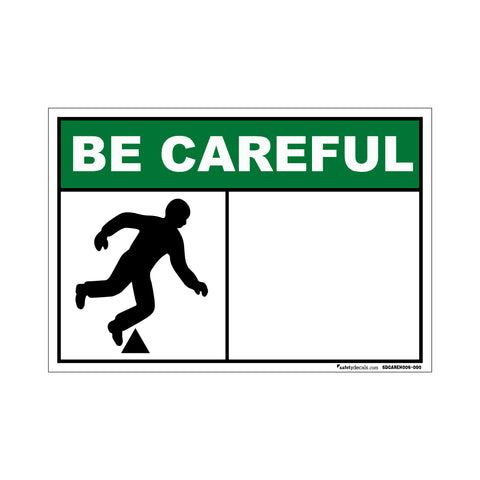 Be Careful - Tripping Man -Blank Decal