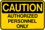 Decal - CAUTION - Authorized Personnel Only