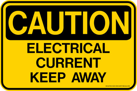 Decal - CAUTION Electrical Current Keep Away