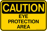 CAUTION Eye Protection Area