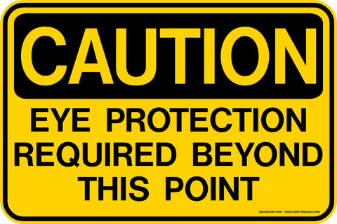 Decal - CAUTION Eye Protection Required