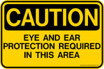 Decal - CAUTION Eye and Ear Protection Required