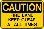 CAUTION Fire Lane Keep Clear