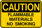 Decal - CAUTION Flammable Materials No Smoking