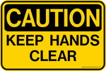 Decal - CAUTION Keep Hands Clear