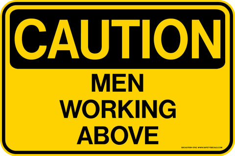 CAUTION Men Working Above