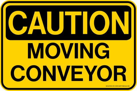 Decal - CAUTION Moving Conveyor