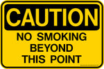 Decal - CAUTION No Smoking Beyond This Point