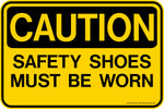 CAUTION Safety Shoes Must Be Worn