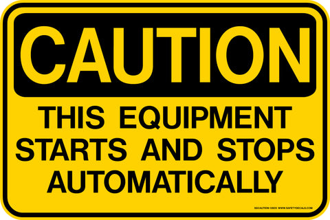 Decal - CAUTION This Equipment Starts and Stops Automatically