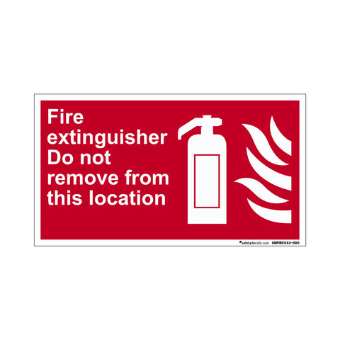 Fire Safety Decal Do Not Remove From This Location