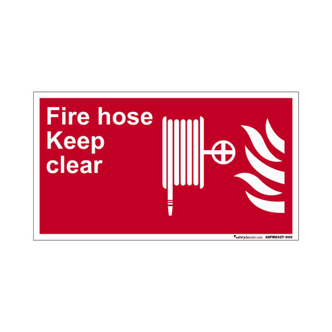Fire Safety Keep Hose Clear
