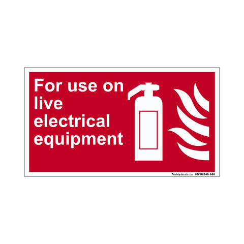 Fire Safety Decal For Use On Live Electrical Equipment