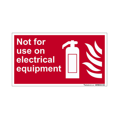 Fire Safety Not For Use on Electrical Equipment