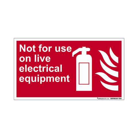 Fire Safety Decal Not For Use
