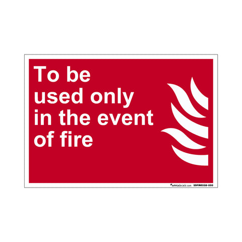 Fire Safety Decal To Be Used Only In the Event Of Fire