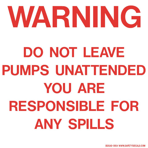 Warning Do Not Leave Pumps Unattended