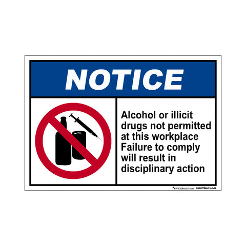 Notice Alcohol Or Drugs Not Permitted