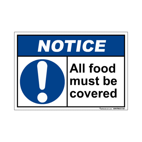 Notice  All Food Must Be Covered