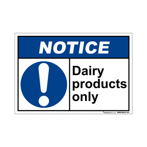 Notice  Dairy Products Only