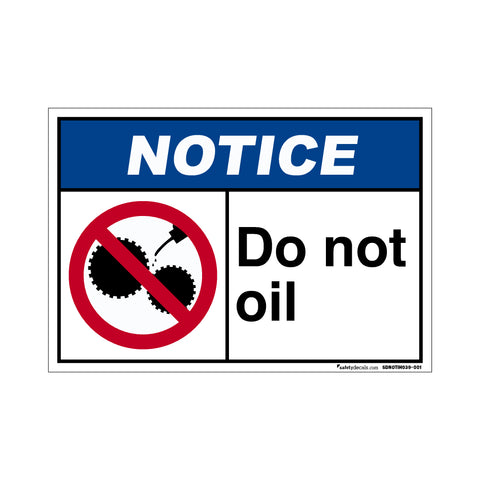 Notice Do Not Oil