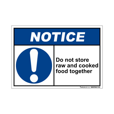 Notice Do Not Store Raw And Cooked Food Together