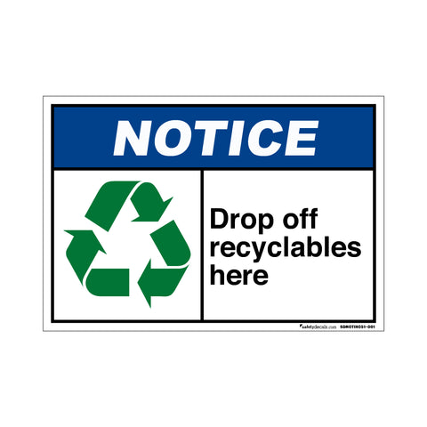 Notice Drop Off Recyclables Here