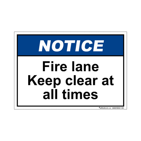 Notice  Fire Lane Keep Clear At All Times
