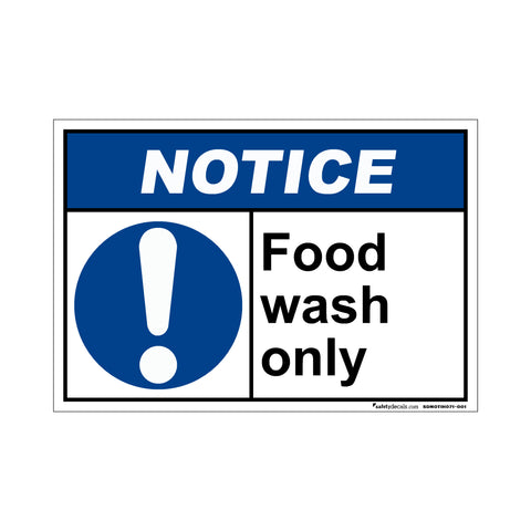Notice  Food Wash Only